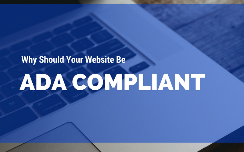 Why Should Your Website Be ADA Compliant?