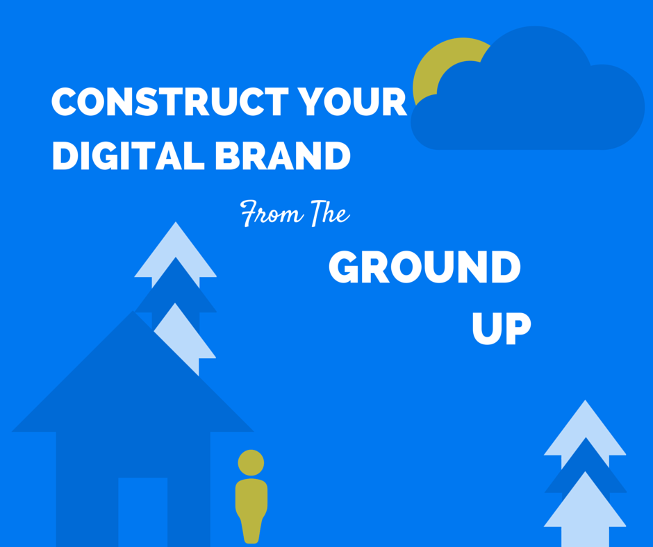 Construct you digital brand