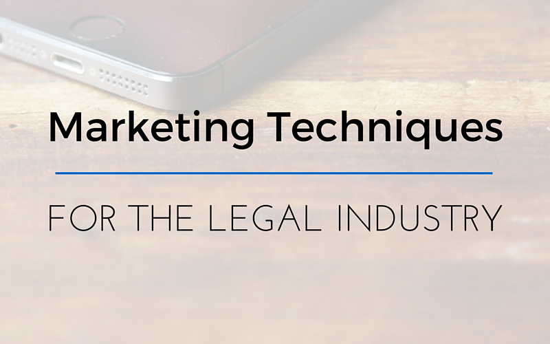 Effective Marketing Techniques For Law Firms
