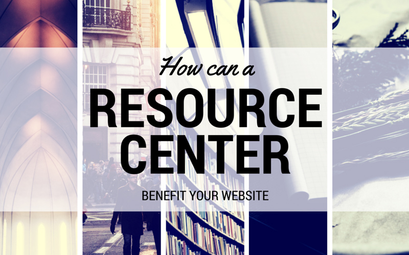 Does Your Website Need A Resource Center?
