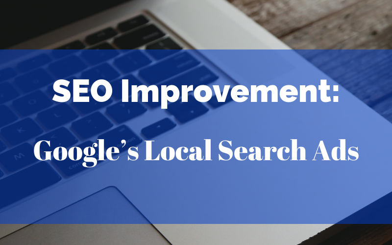 SEO Improvement: Google's Local Search Ads