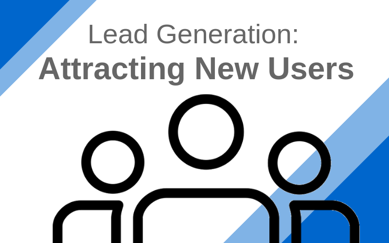 Lead Generation: Attracting New Users