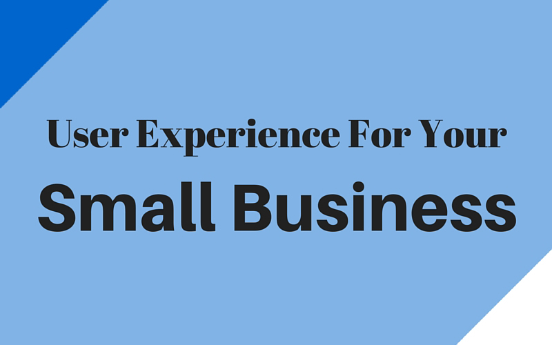 User experience and small business