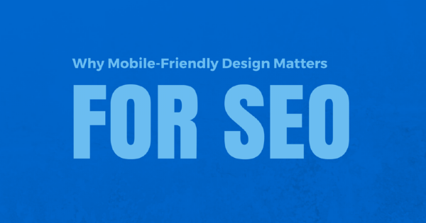 Why Your Responsive Website Matters For SEO